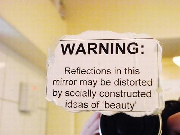 warning-reflections-in-this-mirror-may-be-distorted-by-socially-constructed-ideas-of-beauty1
